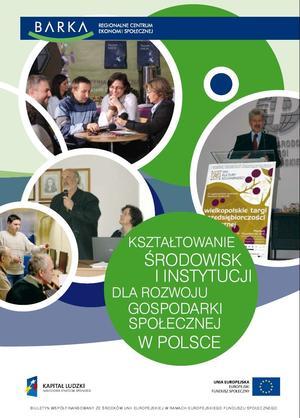 Ksztaltowanie Środowisk i Instytucji dla Rozwoju Gospodarki Społecznej w Polsce